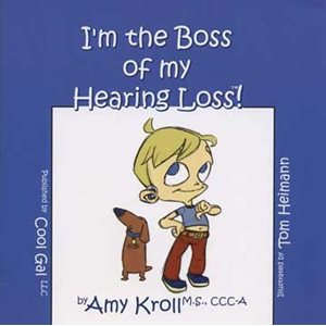 I'm The Boss of My Hearing Loss
