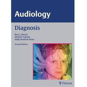 Audiology (Diagnosis, Treatment & Practice Mgt) 3 volume set